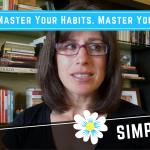 The Simplicity Habit